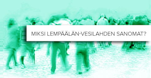 Miksi Lempäälän-Vesilahden Sanomat?